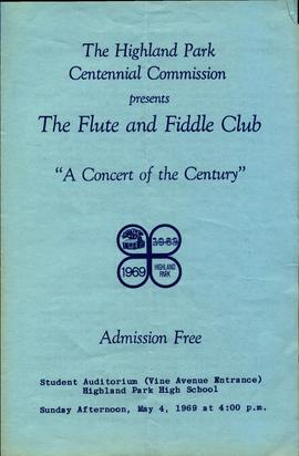 The Highland Park Centennial Commission presents the Flute and Fiddle Club : A Concert of the Cen...